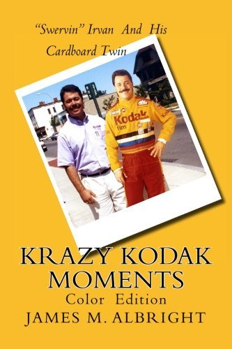 Krazy Kodak Moments: Color Edition by James M Albright (2015-08-13)