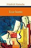 'Ecce Homo - Wie man wird, was man ist' von Friedrich Nietzsche