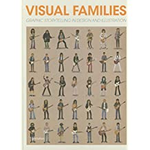 Visual Families: Graphic Storytelling in Design and Illustration