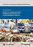 Modelle zur aufgabengeführten Produktionsausführung in der wandlungsfähigen Produktion. (Stuttgarter Beiträge zur Produktionsforschung)