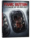 Panic Button by Phase 4 Films by Chris Crow