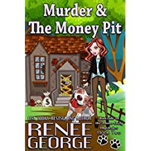 Murder & The Money Pit (A Barkside of the Moon Cozy Mystery Book 2)