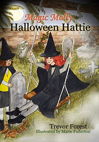 magic molly book 6 halloween hattie by forest trevor