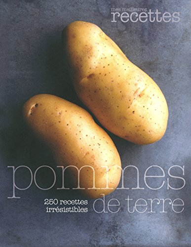 pommes-de-terre-250-recettes-irrsistibles