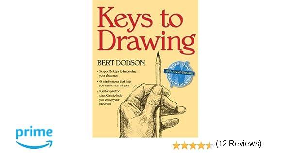 Keys To Drawing: Amazon.De: Bert Dodson: Fremdsprachige Bücher