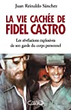 Image de La vie cachée de Fidel Castro