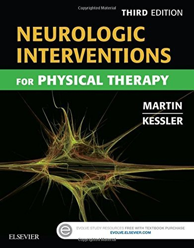 Neurologic Interventions for Physical Therapy, 3e by Suzanne Tink Martin MACT PT (2015-10-10)