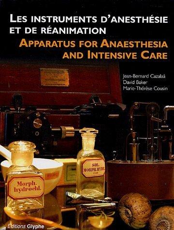 Instruments d'anesthésie et de réanimation : France, Allemagne et Royaume-Uni (1847-1970), Edition bilingue français-anglais