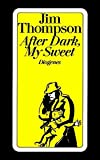 After Dark, My Sweet: Roman (detebe)