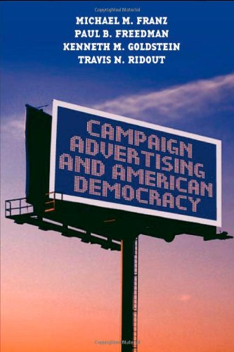 Campaign Advertising and American Democracy por Michael M. Franz