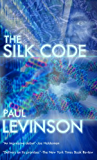 The Silk Code (Phil D'Amato series Book 1) (English Edition)