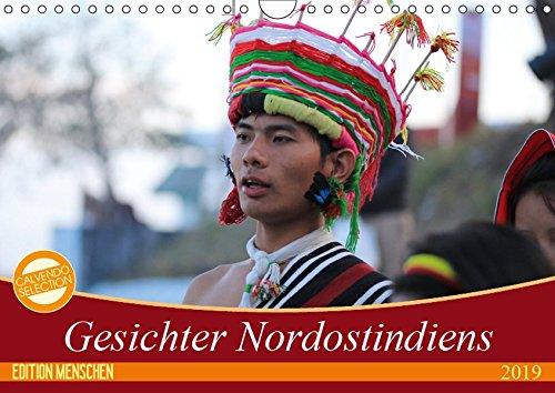 (Gesichter Nordostindiens (Wandkalender 2019 DIN A4 quer): Menschen Indiens (Monatskalender, 14 Seiten ) (CALVENDO Menschen))
