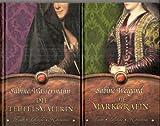 Hexen, Mägde, Königinnen: Die Markgräfin / Die Teufelsmalerin - Sabine Wassermann