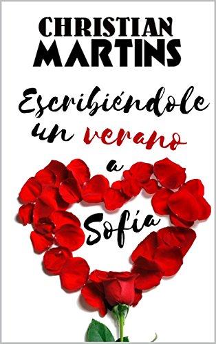 Escribiéndole un verano a Sofía de Christian Martins