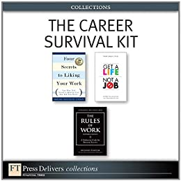 The Career Survival Kit (Collection) (FT Press Delivers Collections) von [Templar, Richard, Caligiuri, Paula, Muzio, Edward G., Fisher, Deborah J., PhD, Thomas, Erv]