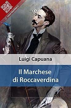 Il marchese di Roccaverdina di [Capuana, Luigi]