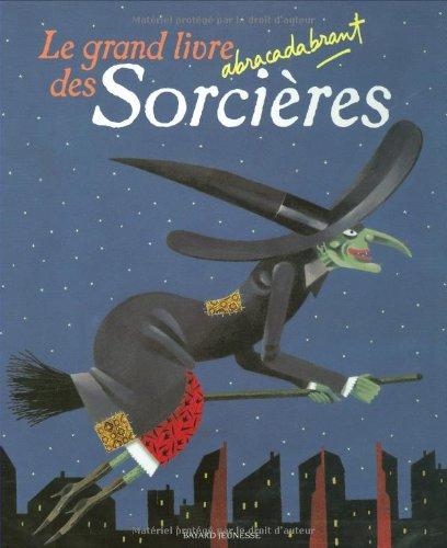 Le grand livre abracadabrant des Sorcières par Ulises Wensell