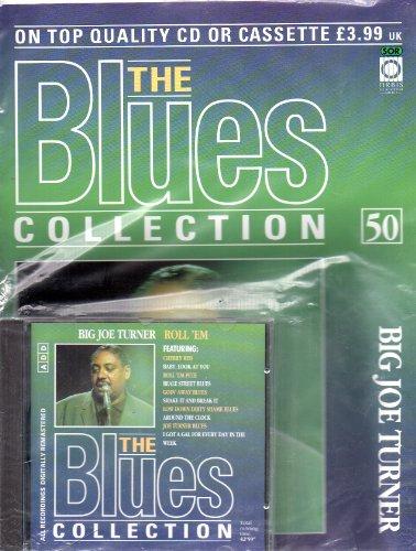 THE BLUES COLLECTION Magazine Issue no 50 BIG JOE TURNER & ROLL 'EM CD
