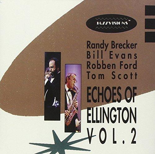 Echoes of Ellington, Vol. 2 / Randy Brecker / Bill Evans / Robben Ford / Tom Scott (Verve) by Randy Brecker (2014-08-02)