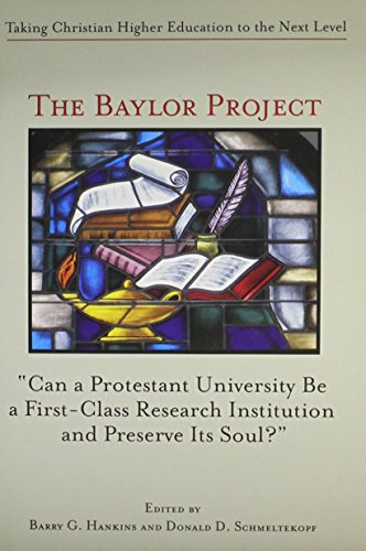 The Baylor Project: Taking Christian Higher Education to the Next Level