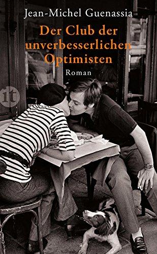 Der Club der unverbesserlichen Optimisten: Roman (insel taschenbuch) (Der Phoenix Club)