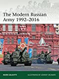 The Modern Russian Army 1992–2016 (Elite)