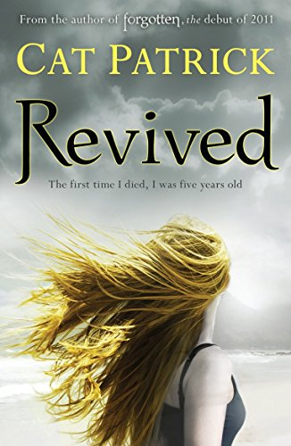Revived (Forgotten) by Cat Patrick (2-Jul-2012) Paperback