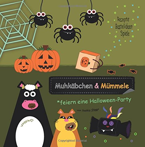 Muhkäbchen und Mümmele feiern eine Halloween-Party