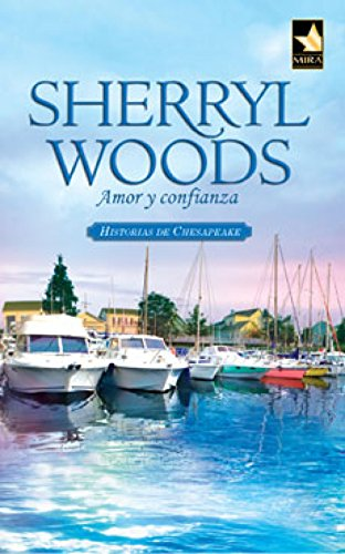 Amor y confianza: Historias de Chesapeake (3) (Mira) por Sherryl Woods