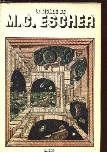 Le monde de MC Escher : L'oeuvre de MC Escher