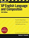 CliffsNotes AP English Language and Composition (Cliffs AP) by Barbara V. Swovelin (2012-05-25)