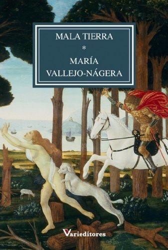 Mala Tierra por María Vallejo-Nágera