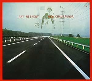 New Chautauqua (Touchstones Edition/Original Papersleeve) [Original Recording Remastered]