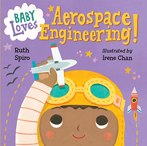 for the love of physics Baby Loves Aerospace Engineering! (Baby Loves Science, Band 1)
