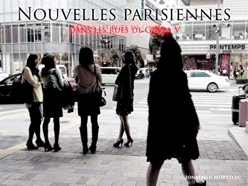 NOUVELLES PARISIENNES: Dans les rues de Ginza V