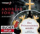 Der Prinzessinnenmörder, 6 CDs (TARGET - mitten ins Ohr) von Andreas Föhr Ausgabe 3 (2013)