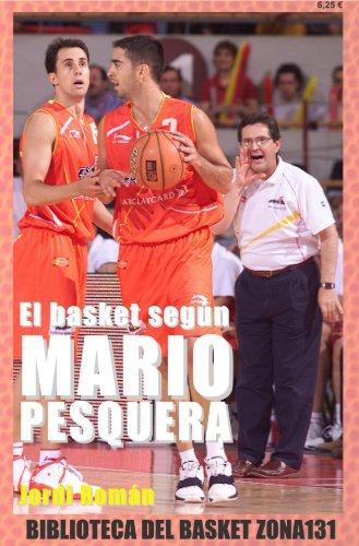 El basket según Mario Pesquera (Biblioteca del basket Zona131 nº 4) por Jordi Román