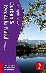Footprint Focus Durban & KwaZulu Natal (Footprint Focus Durban & Kwazulu Natal Handbook)