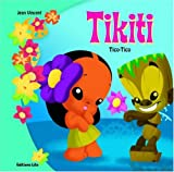 Le Petit Monde de Tikiti : Tico-Tico (île, nature, tortue)