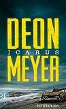 Icarus: Thriller (Benny Griessel Romane 5) von Deon Meyer