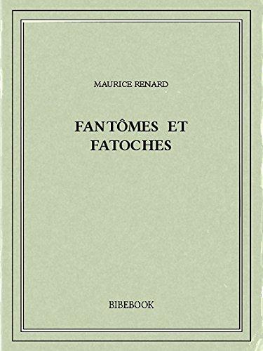 Couverture du livre Fantômes et fatoches