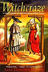 Witchcraze: New History of the European Witch Hunts