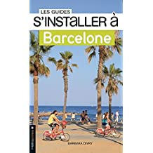 S'installer à Barcelone 1ed