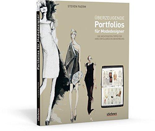 Überzeugende Portfolios für Modedesigner: Die wichtigsten Tipps für Ihre erfolgreiche Bewerbung Buch-Cover