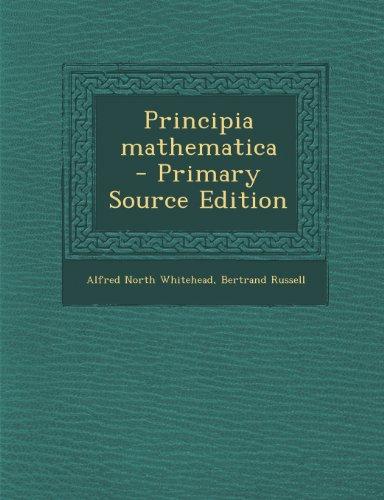 Principia mathematica por Alfred North Whitehead