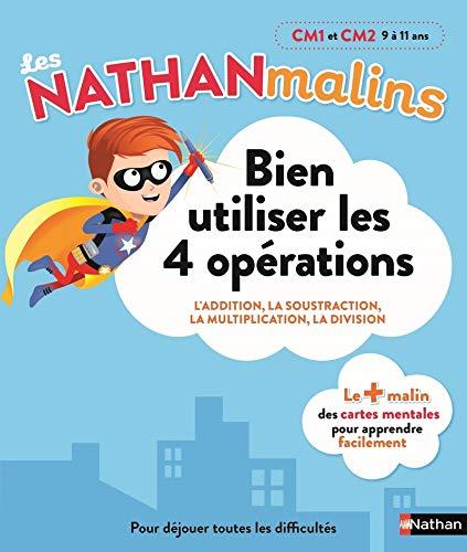 Maths : bien utiliser les 4 opérations au CM1 et CM2 - Nathan Malins - 9/11 ans par Isabelle Petit-Jean