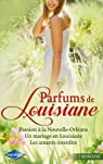 Passion à la Nouvelle-Orléans - Un mariage en Louisiane - Les amants interdits par Leigh