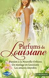 Passion à la Nouvelle-Orléans - Un mariage en Louisiane - Les amants interdits