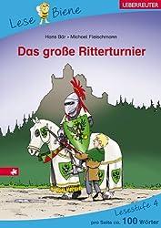 Das große Ritterturnier: Lesebiene Stufe 4