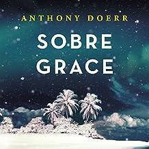 Sobre Grace [About Grace]